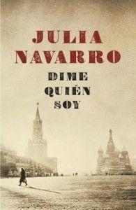 Dime_quien_soy_Julia_Navarro