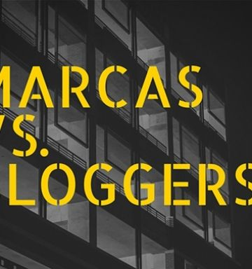 Bloggers vs. marcas ¿win-win?