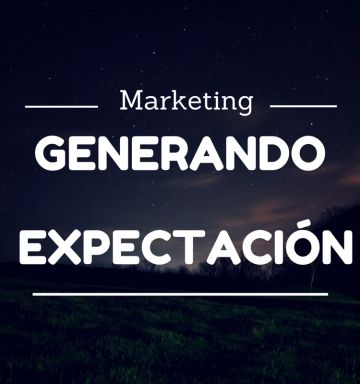 La expectación capta y fideliza clientes