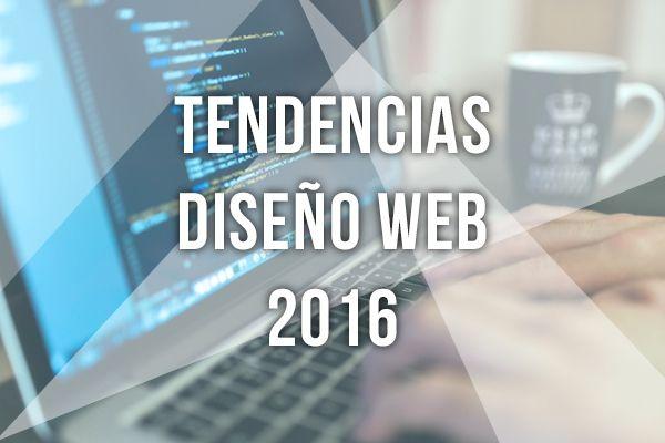 Tendencias en Diseño Web para 2016