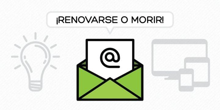 Es hora de renovar tu newsletter