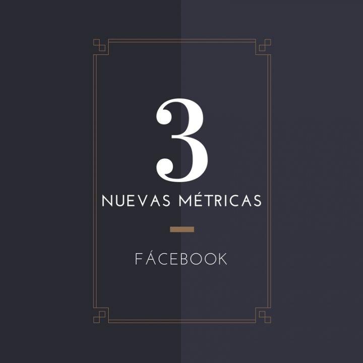 Facebook estrena nuevas métricas para los vídeos