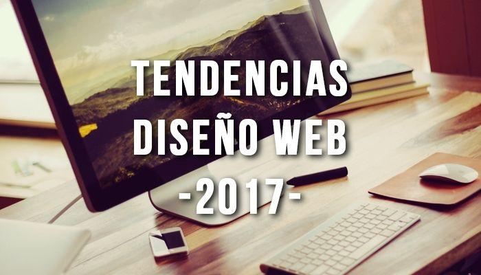 Tendencias en Diseño Web para 2017
