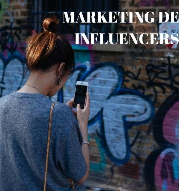 Descubre la importancia del Marketing de Influencers