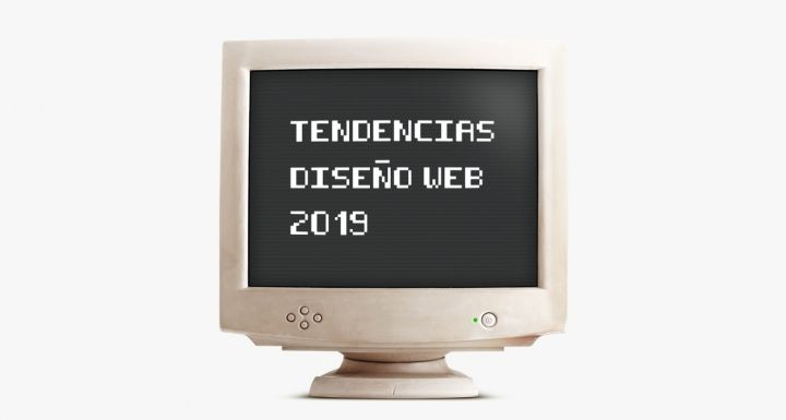TENDENCIAS DISEÑO WEB 2019